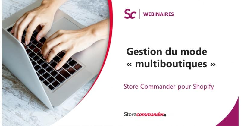 """Webinaire : Gestion du """"mode multiboutiques de PrestaShop avec Sc"""""""