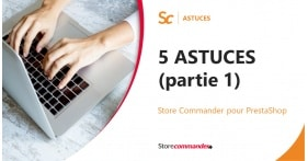 5 Astuces pour toujours plus d'efficacité sur Sc !