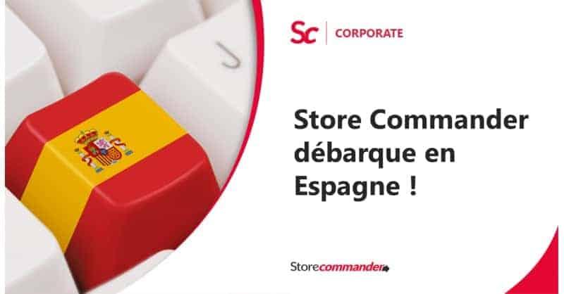 Store Commander débarque en Espagne !