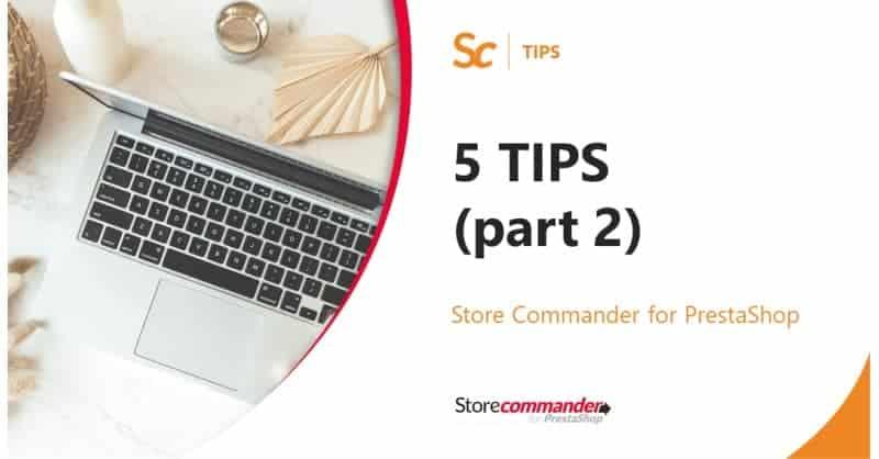 5 Astuces pour être encore plus efficace avec Sc (part. 2)