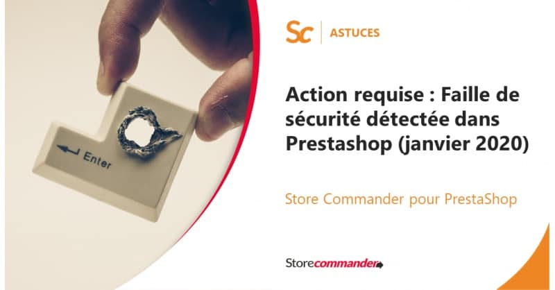 Action required: security breach detected by PrestaShop (January 2020)