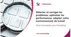Webinaire - Détecter et corriger les problèmes, optimiser les performances, adapter votre environnement de travail
