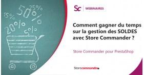Webinaire - Comment gagner du temps sur la gestion des SOLDES avec Store Commander ?