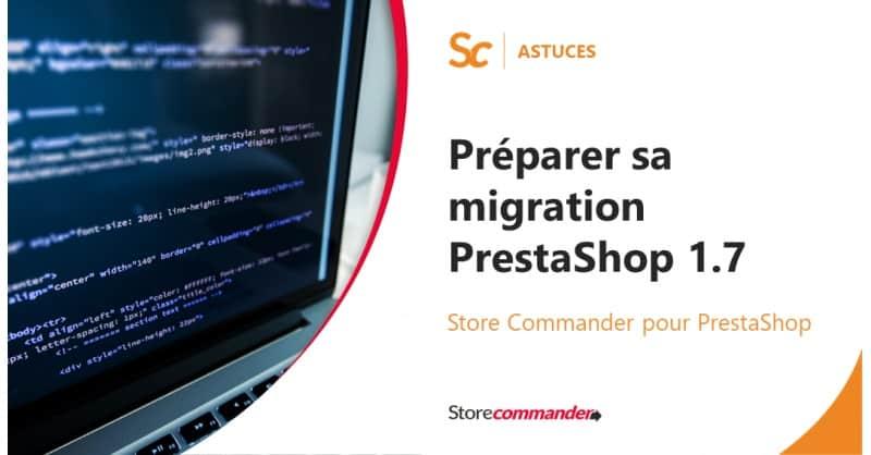 Préparer sa migration PrestaShop 1.7