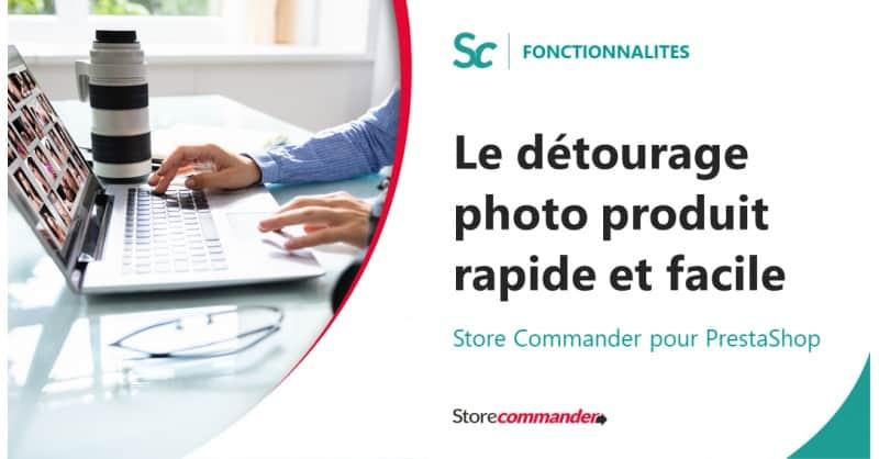 Le détourage photo produit facile et rapide