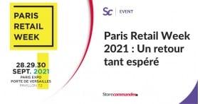 Paris Retail Week 2021 : Un retour tant espéré