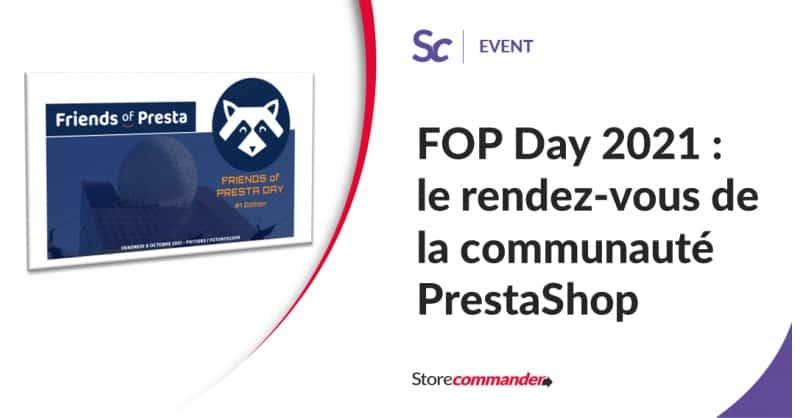 FOP Day 2021 : le rendez-vous de la communauté PrestaShop