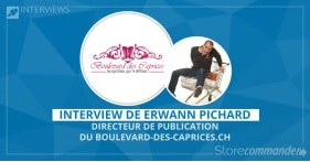Interview de Erwann Pichard - Boulevard-des-caprices.ch