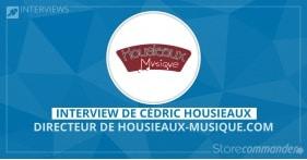 Interview de Cédric Housieaux - Housieaux-Musique.com