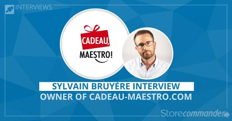 Sylvain Bruyère Interview - Cadeau-Maestro.com