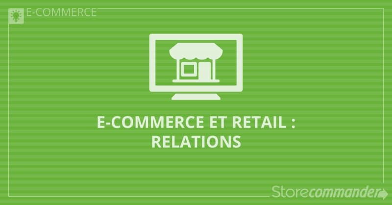 E-commerce et retail : relations