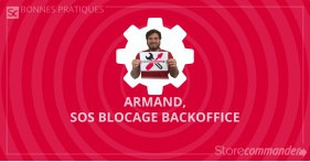 Armand, SOS blocage back-office