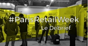 Retour sur le salon Paris Retail Week édition 2017