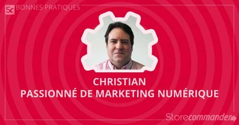 Christian, passionné de marketing numérique